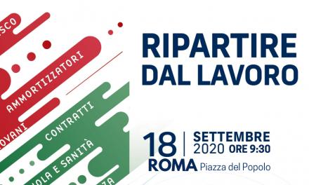 «Ripartire dal Lavoro». Domani mobilitazione dei sindacati in Piazza del Popolo